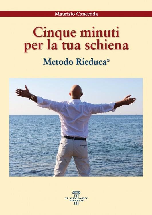 5 minuti per la tua schiena-libro-rieduca--12 ottobre-nuovo libro-curare la schiena-metodo rieduca